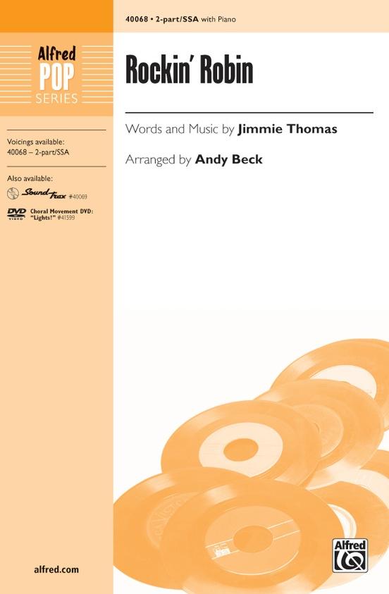 Rockin Robin 2 Part Ssa Choral Octavo Jimmie Thomas