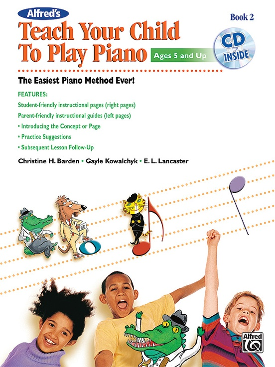 Alfred's Teach Your Child to Play Piano, Book 2