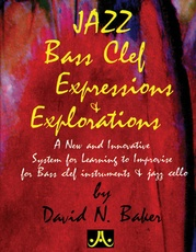 Jazz Bass Clef Expressions & Explorations