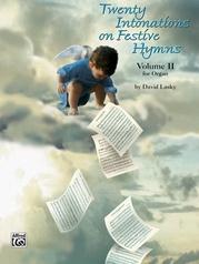 Twenty Intonations on Festive Hymns, Volume 2