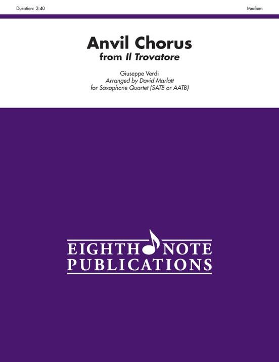 Anvil Chorus (from Il Trovatore)