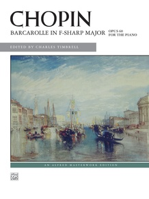 Chopin: Barcarolle in F-sharp Major, Opus 60