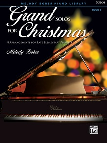 Grand Solos for Christmas, Book 3