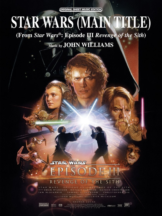 Star Wars (Main Title) (from Star Wars®: Episode III Revenge of the Sith)