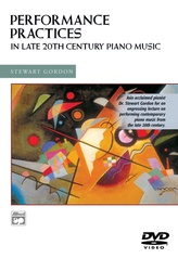 Performance Practices in Late 20th Century Piano Music