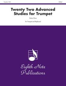 Twenty-Two Advanced Studies for Trumpet