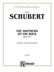 The Shepherd on the Rock (Der Hirt auf dem Felsen), Opus 129