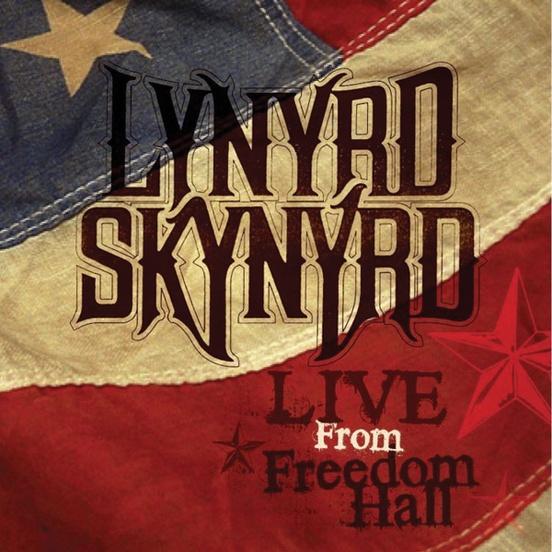 Lynyrd Skynyrd: Live from Freedom Hall
