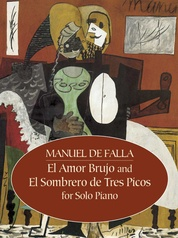 El Amor Brujo and El Sombrero de Tres Picos for Solo Piano