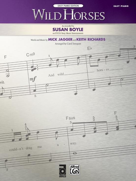 Wild Horses: Piano Sheet: Susan Boyle
