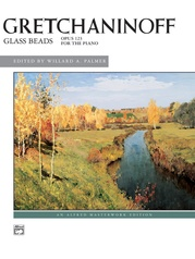 Gretchaninoff, Glass Beads, Opus 123