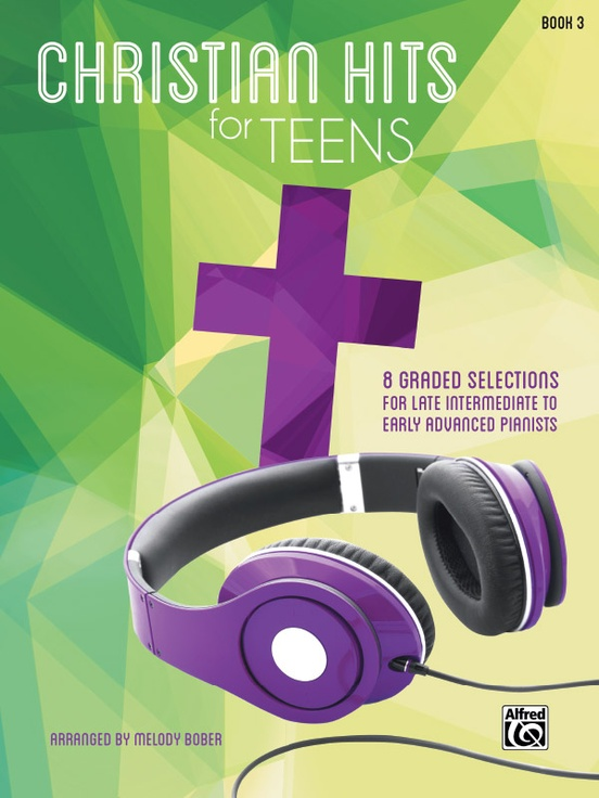 Christian Hits for Teens, Book 3