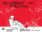 Orff Instrument Source Book, Volume 1 (Revised)