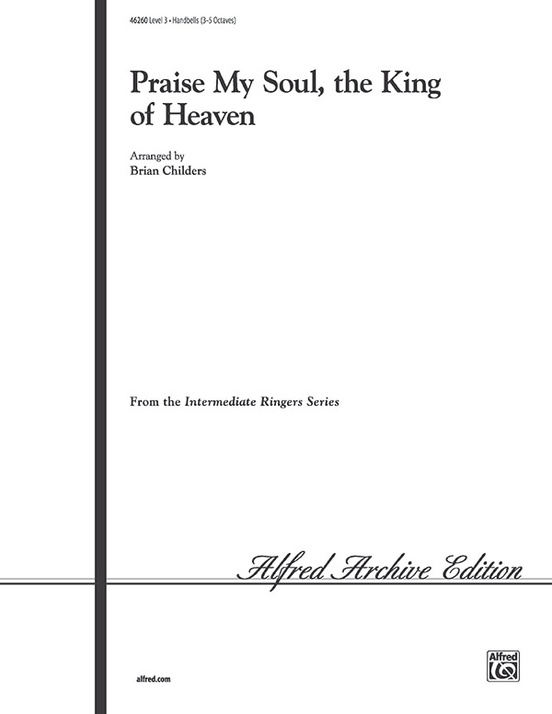 Praise My Soul, the King of Heaven