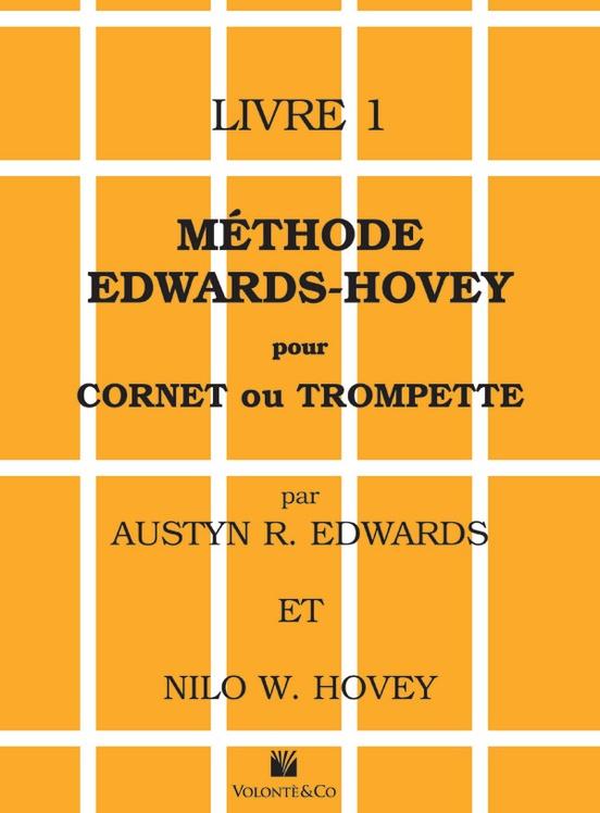 Méthode Edwards-Hovey pour Cornet ou Trumpette, Livre 1 [Method for Cornet or Trumpet, Book 1]