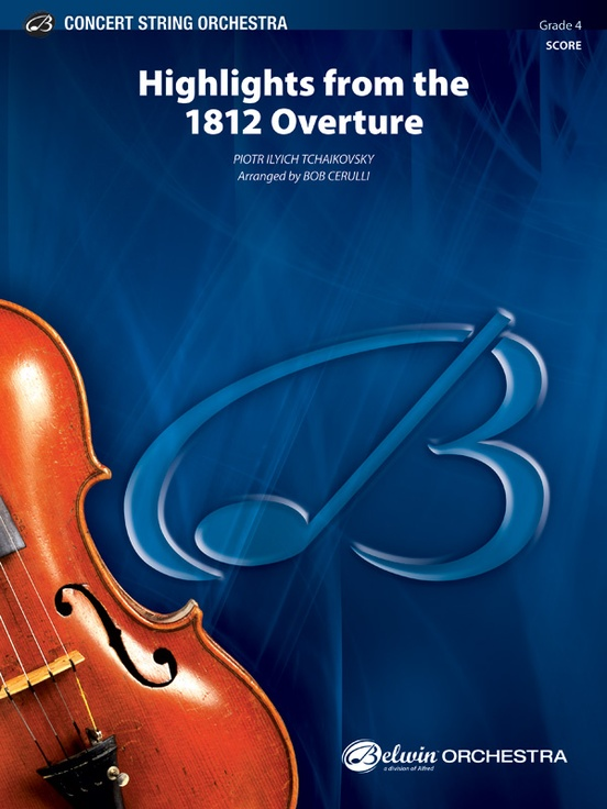 How To Top 1812 Overture How About >> Highlights From The 1812 Overture String Orchestra Conductor Score
