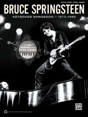 Bruce Springsteen: Keyboard Songbook 1973-1980