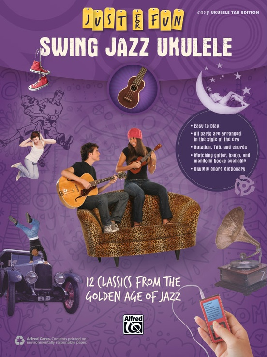 Just for Fun: Swing Jazz Ukulele: Easy Ukulele TAB Book