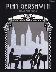 Play Gershwin for Cello