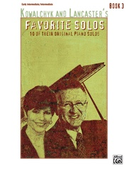 Kowalchyk and Lancaster's Favorite Solos, Book 3