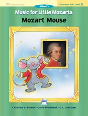 Music for Little Mozarts: Character Solo -- Mozart Mouse, Level 2