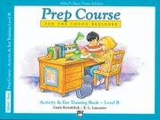 Alfred's Basic Piano Prep Course: Activity & Ear Training Book B