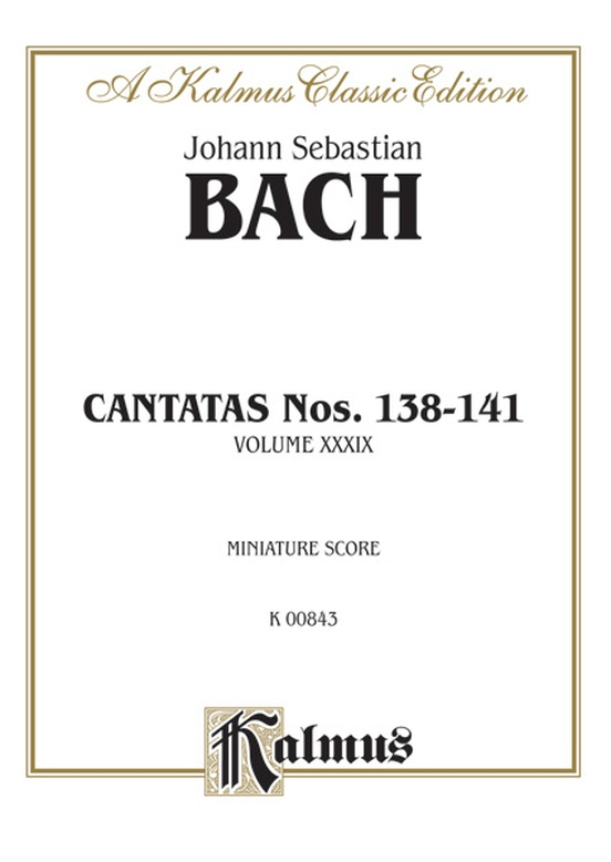 Cantatas No. 138-141, Volume XXXIX