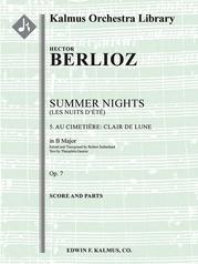Summer Nights, Op. 7 (Les nuits d'ete): 5. Au Cimetie`re: Clair de lune