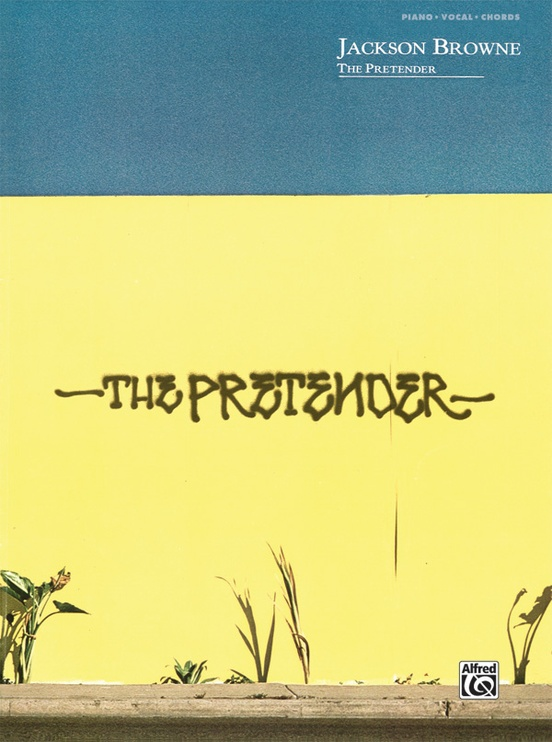 Jackson Browne: The Pretender