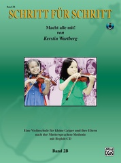 Step by Step 2B: An Introduction to Successful Practice for Violin [Schritt für Schritt]