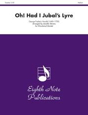 Oh! Had I Jubal's Lyre