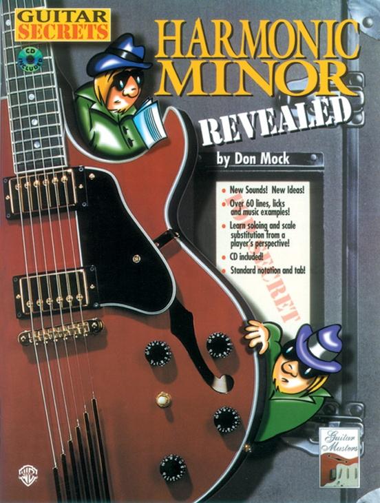 Guitar Secrets: Harmonic Minor Revealed