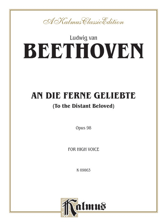 An Die Ferne Geliebte (To the Distant Beloved), Opus 98