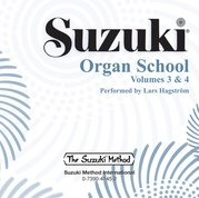 Suzuki Organ School CD, Volumes 3 & 4