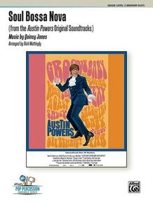 Soul Bossa Nova (from the <I>Austin Powers</I> Original Soundtracks)