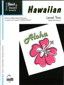 Short & Sweet Hawaiian, Level 2