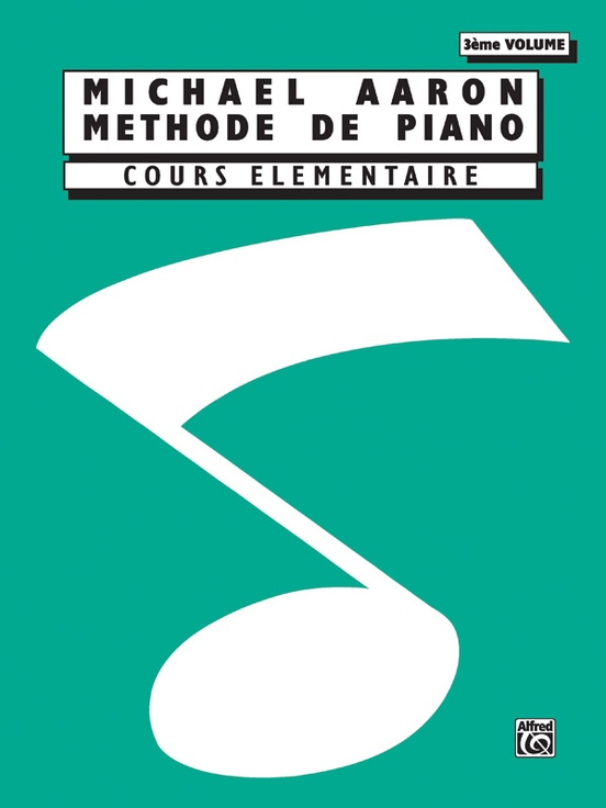 Michael Aaron Piano Course: French Edition, Book 3