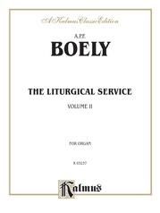 Liturgical Service, Volume II