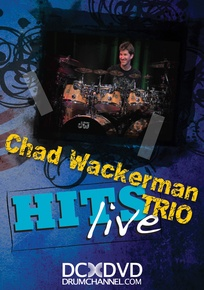 Chad Wackerman Trio: Hits Live