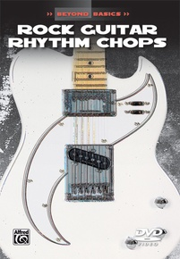 Beyond Basics: Rock Guitar Rhythm Chops