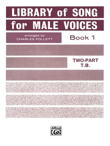 Library of Songs for Male Voices, Book I