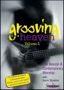 Grooving for Heaven, Volume 1: The Bassist & Contemporary Worship