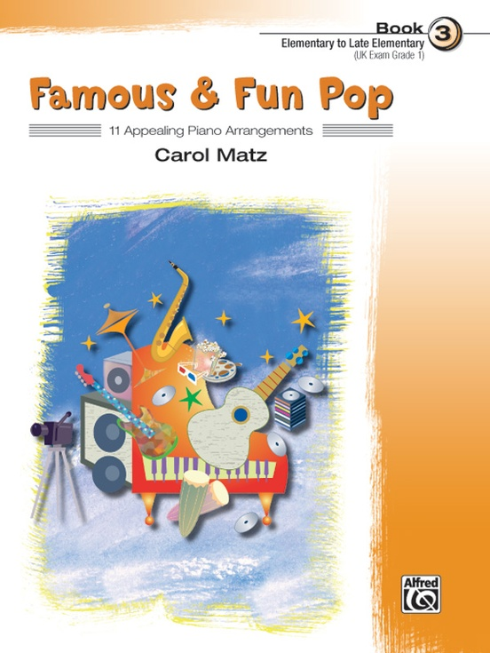 Famous & Fun Pop, Book 3