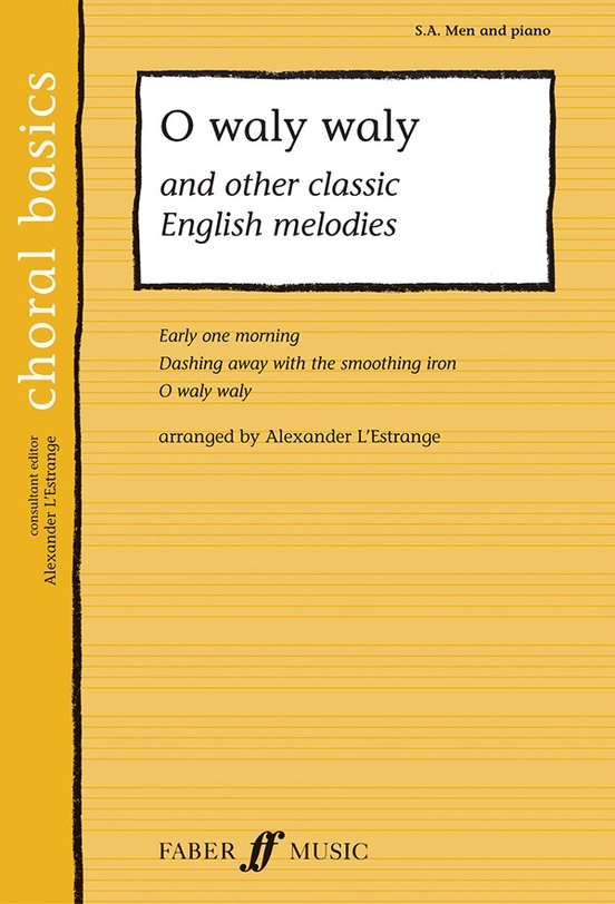O Waly Waly and Other Classic English Melodies