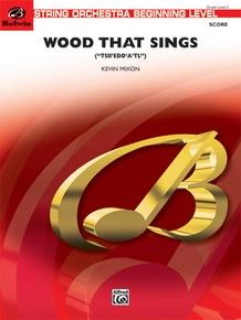 Wood That Sings