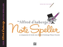 Alfred d'Auberge Piano Course: Note Speller Book 1