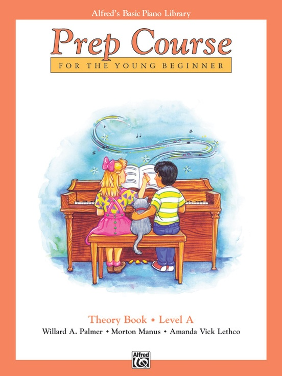 Alfred's Basic Piano Prep Course: Theory Book A