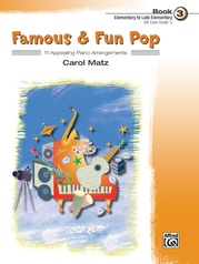 Famous & Fun Pop, Book 3