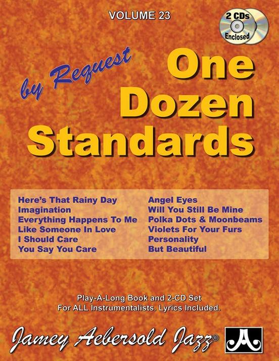 Jamey aebersold jazz volume 23 one dozen standards by request jamey aebersold jazz volume 23 one dozen standards by request stopboris Choice Image