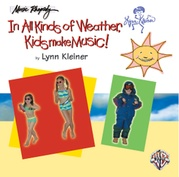Kids Make Music Series: In All Kinds of Weather, Kids Make Music!